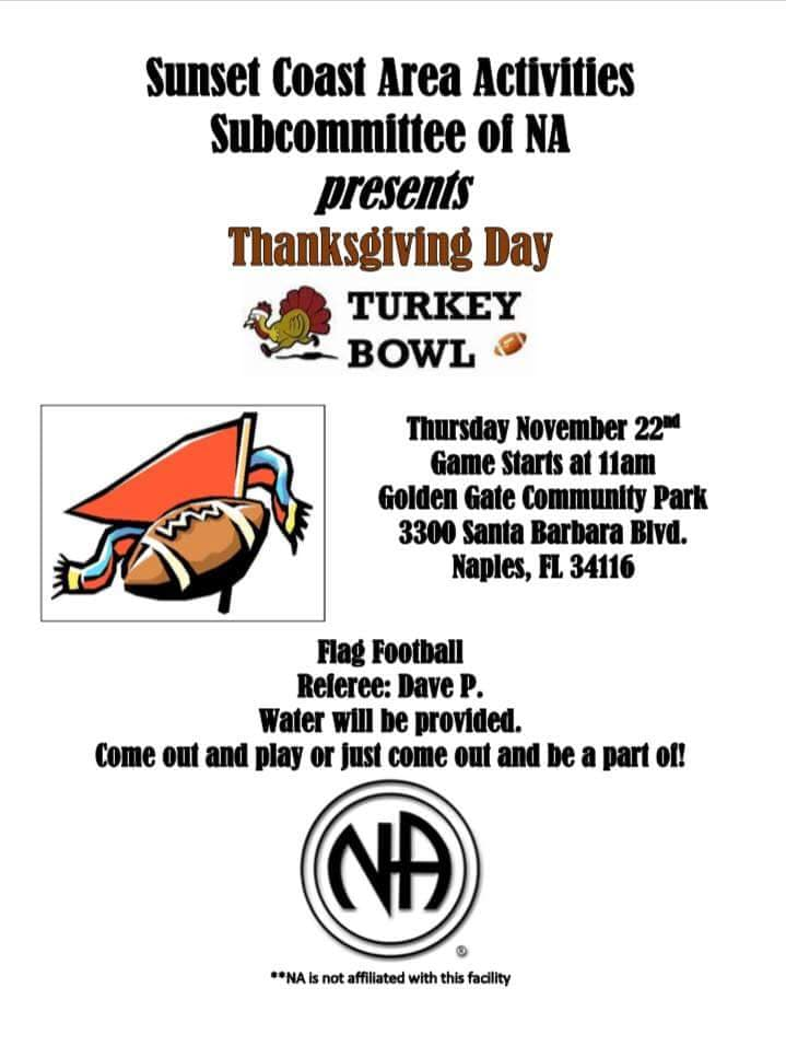 Sunset Coast Area Activities Subcommittee Of NA Presents Thanksgiving Day Turkey Bowl @ Golden Gate Community Park | Naples | Florida | United States